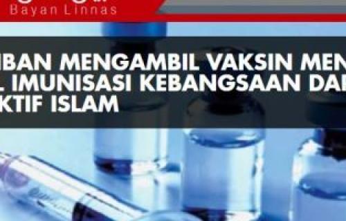 Kewajiban Mengambil Vaksin Mengikut Jadual Imunisasi Kebangsaan Daripada Perspektif Islam