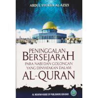 Peninggalan Bersejarah Para Nabi Dan Golongan Yang Dinyatakan Dalam Al-Quran