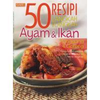 50 RESIPI LANGKAH DEMI LANGKAH - AYAM & IKAN
