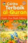 Siri Cerita Terbaik dari Al-Quran - Kisah Dua Buah Kebun