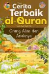 Siri Cerita Terbaik dari Al-Quran - Orang Alim Dan Anaknya