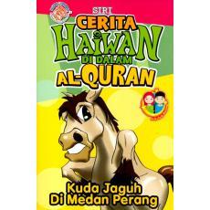 Siri Cerita Haiwan Di Dalam Al-Quran - Kuda Jaguh Di Medan Perang