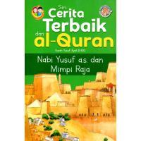 Siri Cerita Terbaik Dari Al-Quran - Nabi Yusuf a.s Dan Mimpi raja