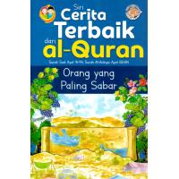 Siri Cerita Terbaik Dari Al-Quran - Orang Yang Paling Sabar