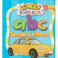 Lovely Board Book abc Small Letters
