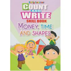 Count And Write Skill Book Money,Time And Shapes