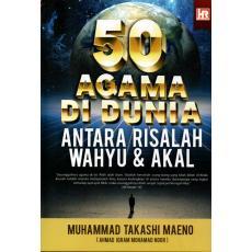 50 Agama Di Dunia Antara Risalah Wahyu & Akal