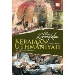 Era Kebangkitan Kerajaan Uthmaniyah (1299M - 1453M)