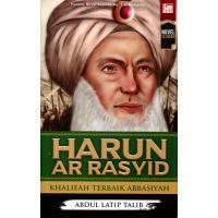 Harun Ar Rasyid: Khalofah Terbaik Abbasiyah