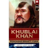 Khublai Khan: Pengasas Dinasti Yuan