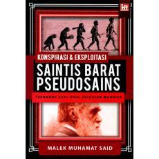 Konspirasi & Eksploitasi Saintis Barat Pseudosains Terhadap Asal Asul Kejadian Manusia