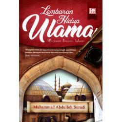 Lembaran Hidup Ulama Warisan Ilmuan Islam