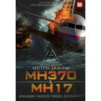 Membongkar Misteri Tragedi MH370 & MH17: Angkara Yahudi Dajjal Iluminati