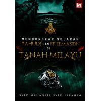 Membongkar Sejarah Yahudi dan Freemason DI Tanah Melayu