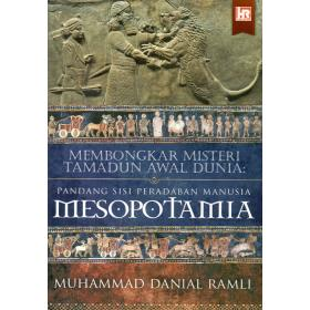 Membongkar Misteri Tamadun Awal Dunia: Pandang Sisi Peradaban Manusia Mesopotamia