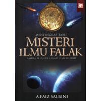 Menyingkap Tabir Misteri Ilmu Falak - Rahsia Allah Di Langit dan Di Bumi