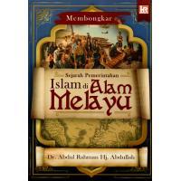 Membongkar Sejarah Pemerintahan Islam di Alam Melayu