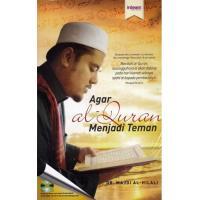 Agar Al-Quran Menjadi Teman