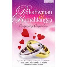 Perkahwinan & Rumahtangga: Syurga Yang Disegerakan