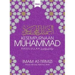 Kesempurnaan Muhammad Rasulullah SAW