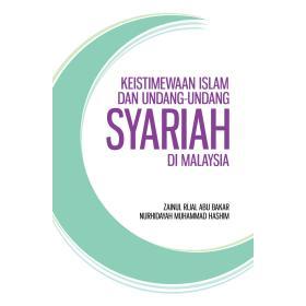 Keistimewaan Islam Dan Undang-Undang Syariah Di Malaysia