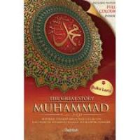 The Great Story Of Muhammad SAW - Edisi Bahasa Melayu