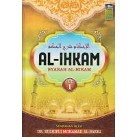 Al-Ihkam - Syarah Al-HIkam (Jilid 1)
