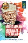 Syeikh Muhammad Mutawalli Sya'rawi: Mawaqifnya