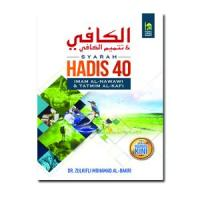 Al Kafi Syarah Hadis 40 Imam An-Nawawi Beserta Tatmim Al-Kafi