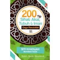 200 Tip Sihat Akal, Tubuh & Iman Gaya Rasulullah SAW