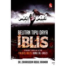 Belitan Tipu Daya Iblis (Syarah Terpilih Kitab Talbis Ibnu Jauzi)