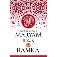 Tafsir Surah Maryam dan Juzuk 16
