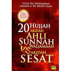 20 Hujjah Akidah Ahli Sunnah Waljamaah VS Akidah Sesat