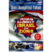 Teori Konspirasi Yahudi: Program Illuminati Israel dan Zionis