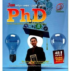 Jom Belajar Sampai Ijazah, Master, PhD: Meliputi Panduan Belajar Sistematik, Motivasi dan Inspirasi