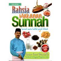 Rahsia Makanan Sunnah: Sunnah Suatu Hadiah Penuh Hikmah