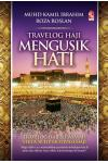 Travelog Haji Mengusik Hati (Hard Cover)