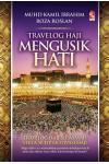 Travelog Haji Mengusik Hati (Hard Cover)