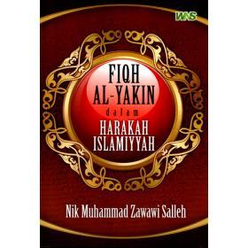 Fiqh Al-Yakin Dalam Harakah Islamiyyah