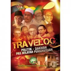 Travelog Politik - Dakwah PAS Wilayah Persekutuan