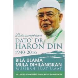Belasungkawa Dato' Dr Haron Din-Bila Ulama Mula Dihilangkan Musibah Buat Umat