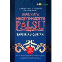 Israiliyyat & Hadits-Hadits Palsu: Tafsir Al-Quran