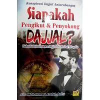Siapakah Pengikut & Penyokong Dajjal?