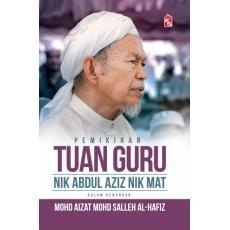 Pemikiran Tok Guru Nik Abdul Aziz Nik Mat