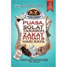 A-Z Soal Jawab Puasa, Sholat Tarawih, Zakat Fitrah & Hari Raya