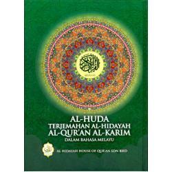 Al-Huda Terjemahan Al-Hidayah Al-Quran Al-Karim Dalam Bahasa Melayu
