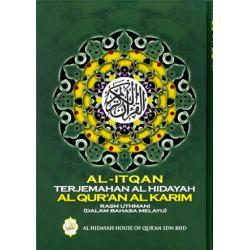 Al-Itqan Terjemahan Al-Hidayah Al-Quran Al Karim (B.Melayu)QT AH