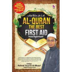 Al-Quran the Best First Aid; Penawar Segala Penyakit