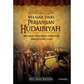Belajar Dari Perjanjian Hudaibiyah