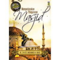 Memperkasakan Pengurusan Masjid